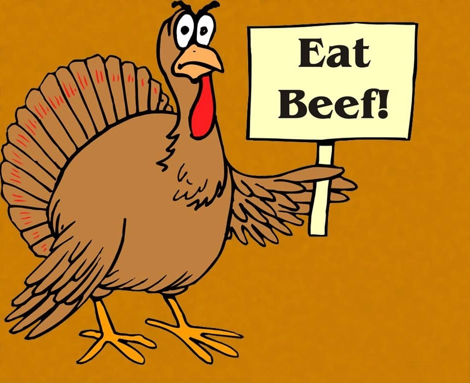 In this frame, turkey say eat beef